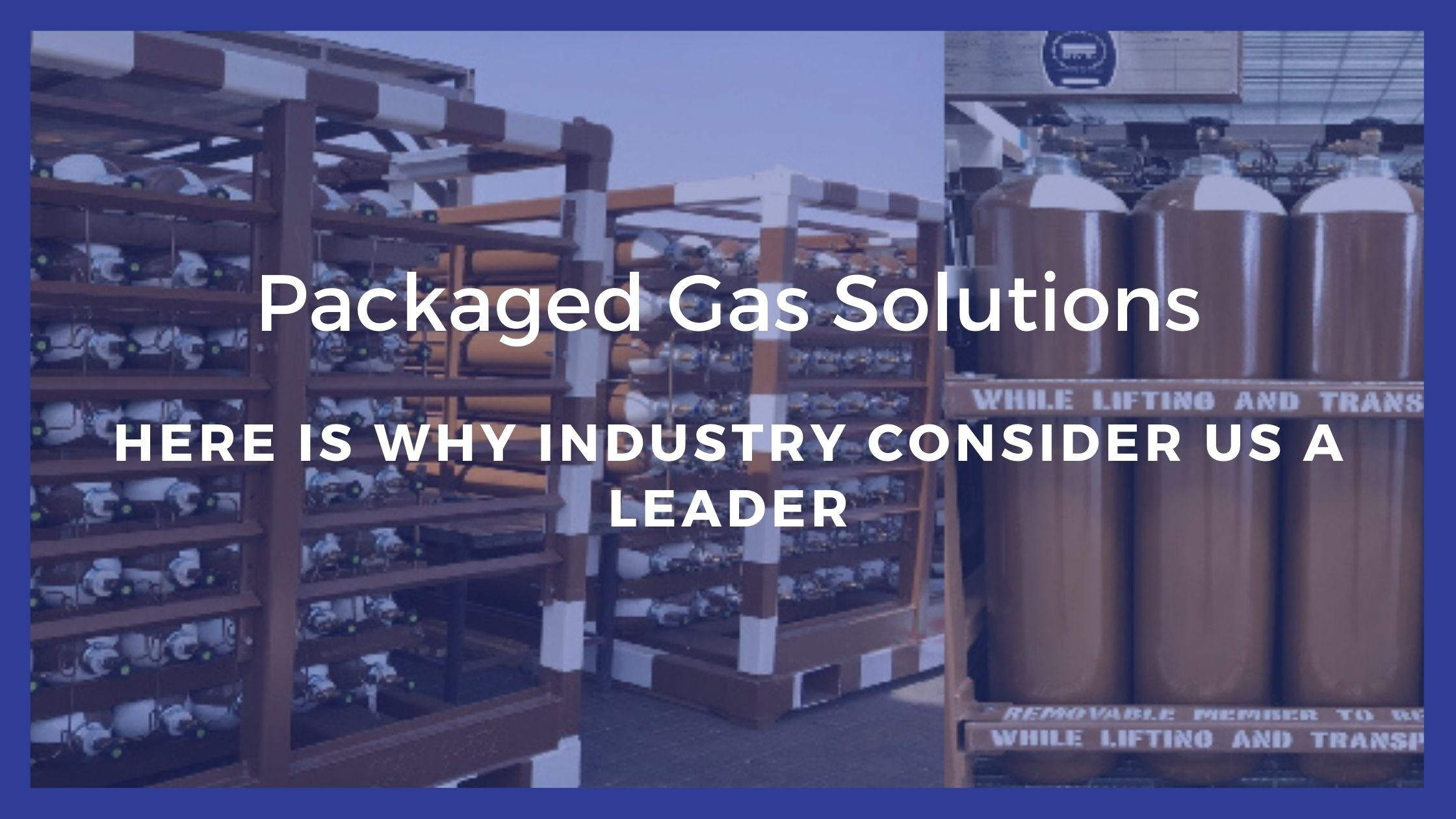 packaged gas solutions, gas storage equipments